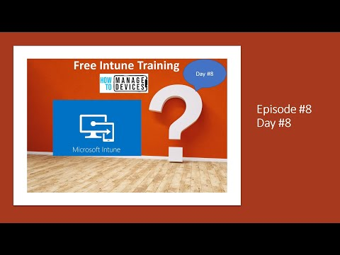 11 Days of Free Intune Training Course by HTMD Community 3
