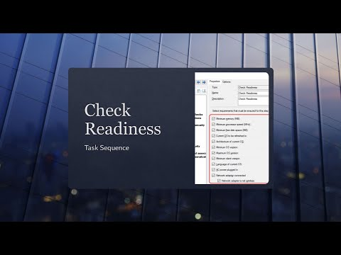 SCCM Task Sequence Check Readiness Options Before Windows 10 Upgrade 1
