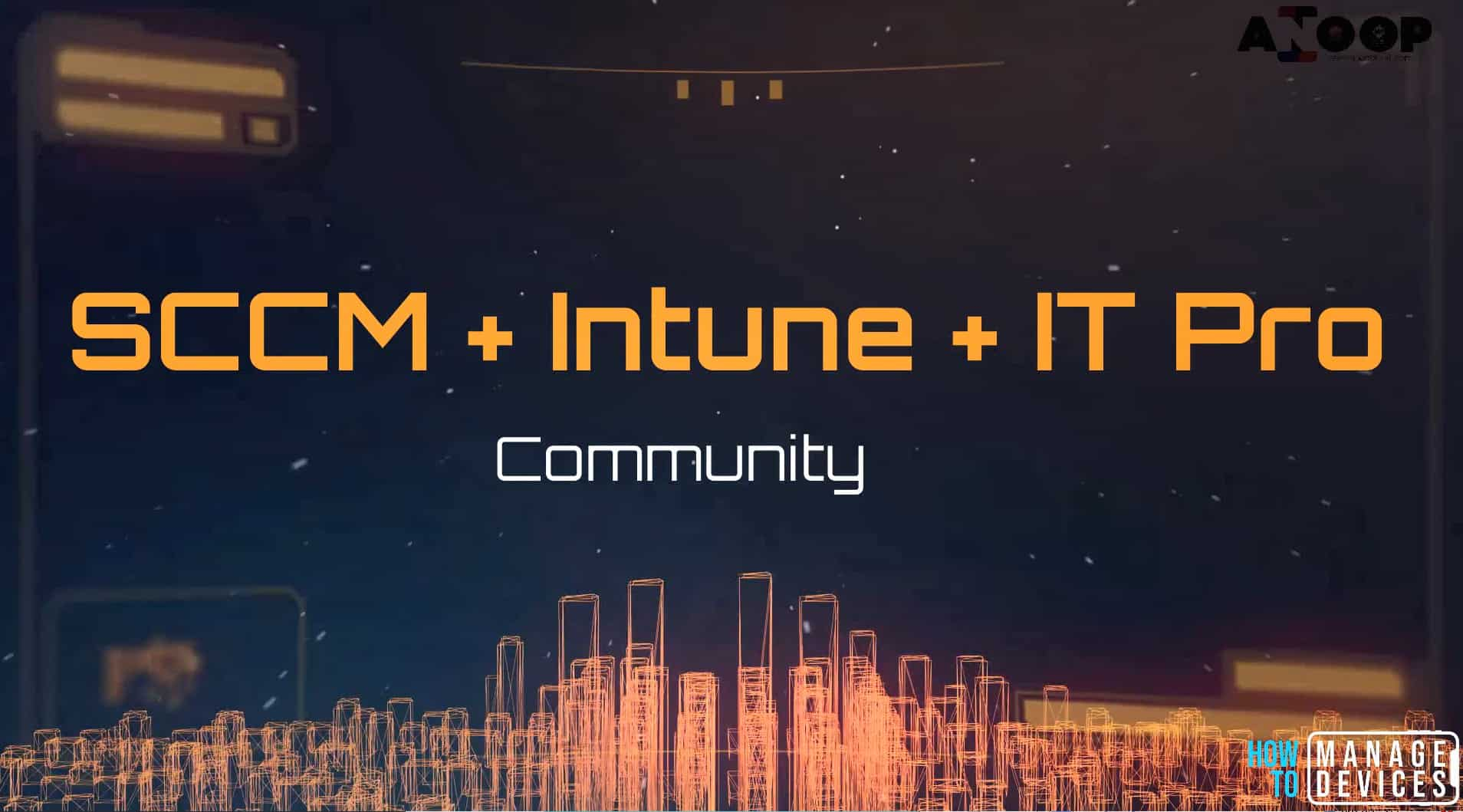 Online SCCM Intune Communities -Online SCCM Intune Community