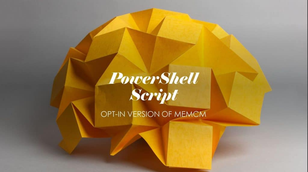 PowerShell Script to Enable Opt-In Version of SCCM