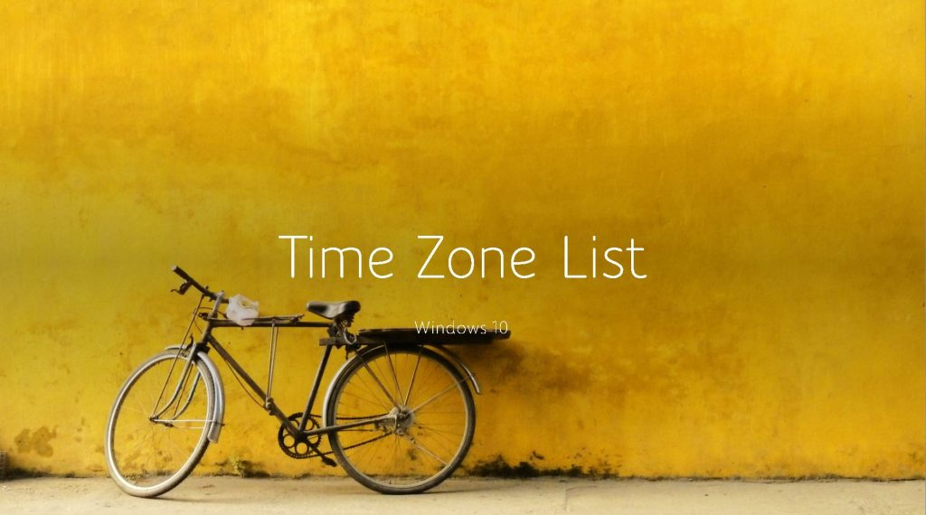 Windows 10 Time Zone List