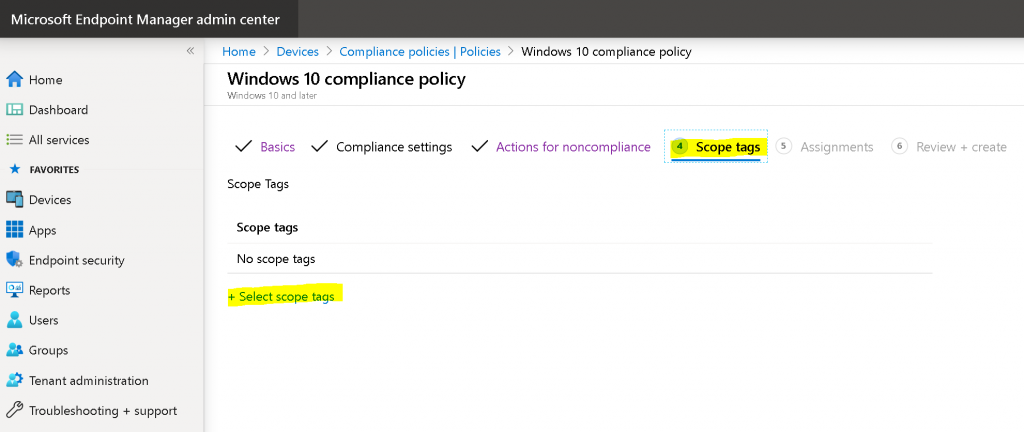 + Select Scope Tags - Intune Compliance Policy for Windows 10