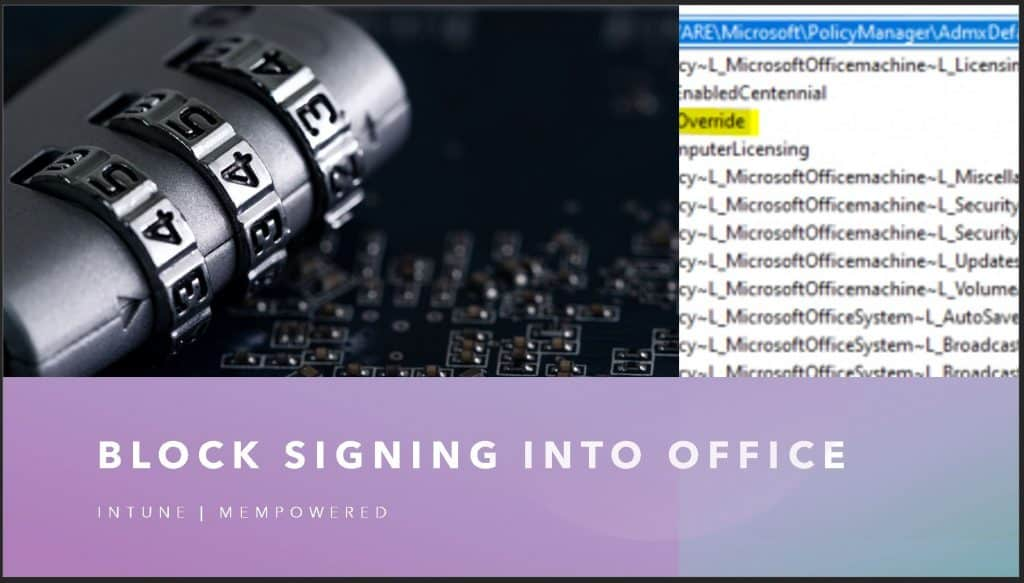 Block signing into Office Using Administrative Template Policy
