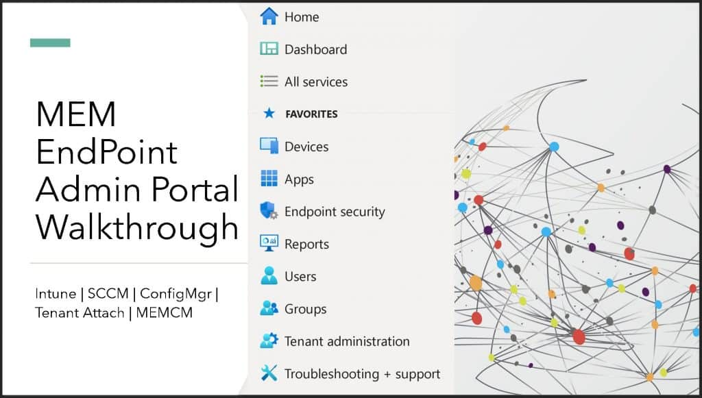EndPoint Portal Walkthrough Stop Using Azure Portal for Intune Admin Related Activities