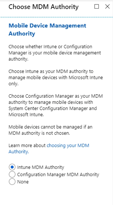 Intune Guide Post 3 - Configure MDM Authority User Scope MAM User Scope