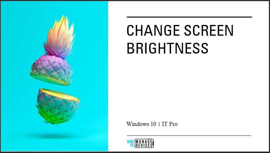 Brightness Changes in Windows 10