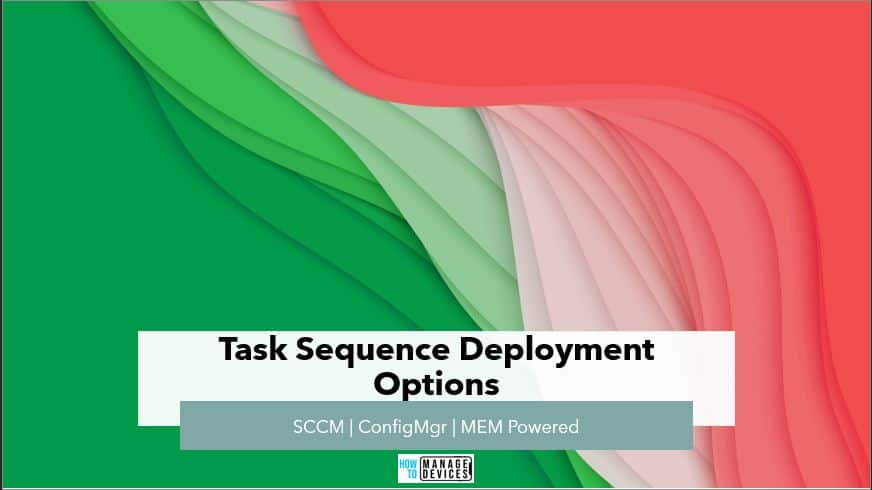 SCCM Task Sequence Available
