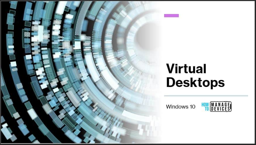 Virtual Desktops in Windows 10