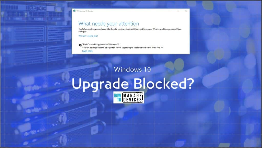 Windows 10 Upgrade Blocked