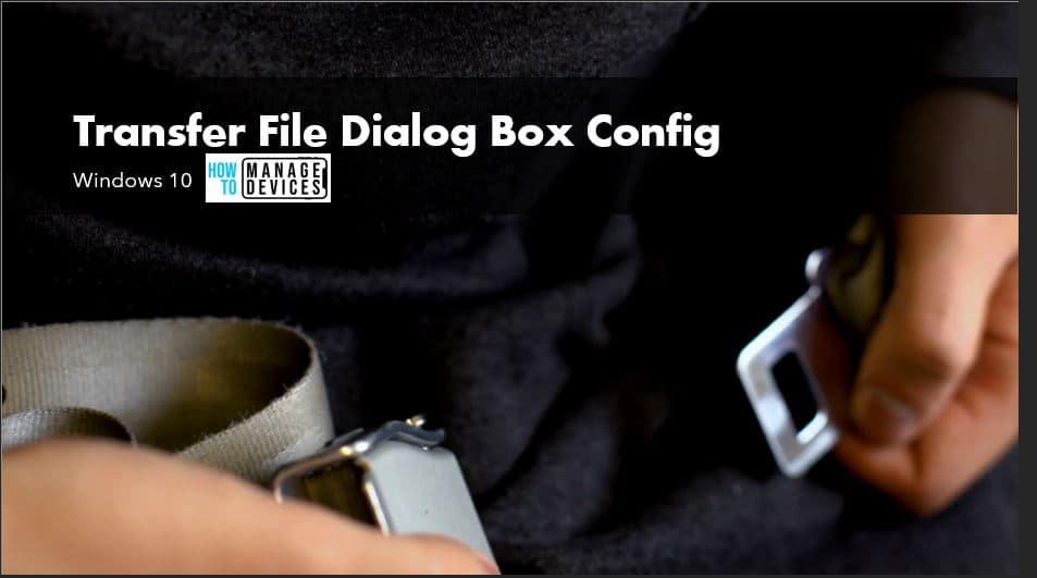 File Transfer Dialog Box in Windows 10