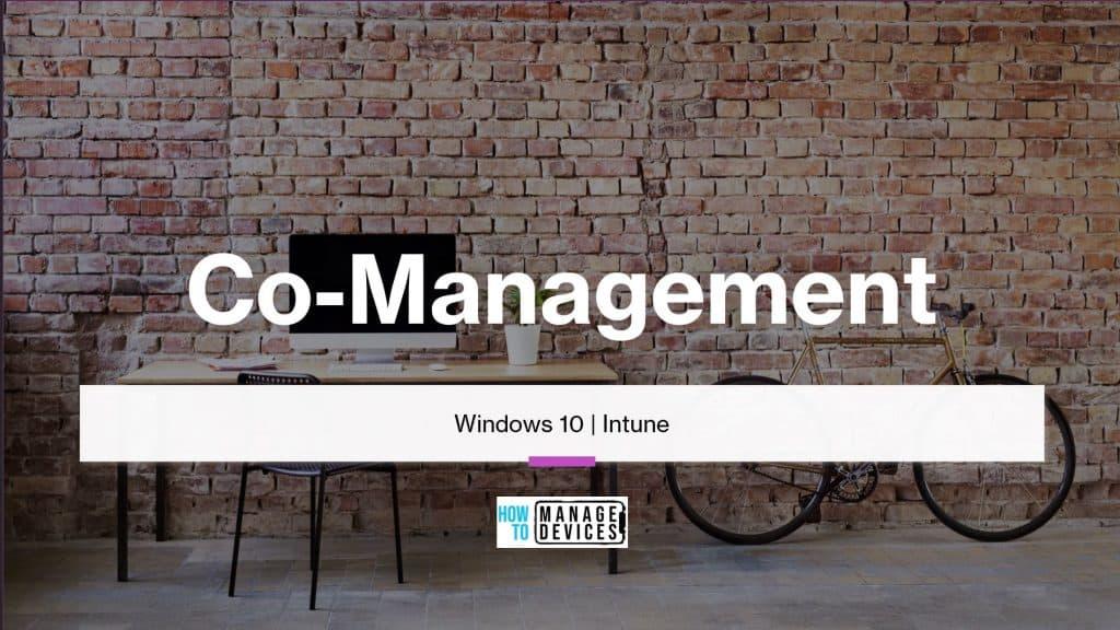 Co-management Windows 10