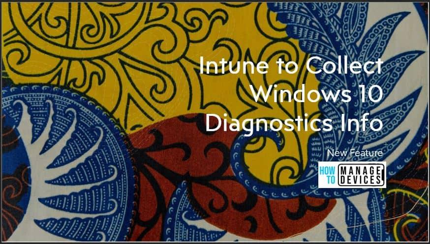 Collect Windows 10 Diagnostics