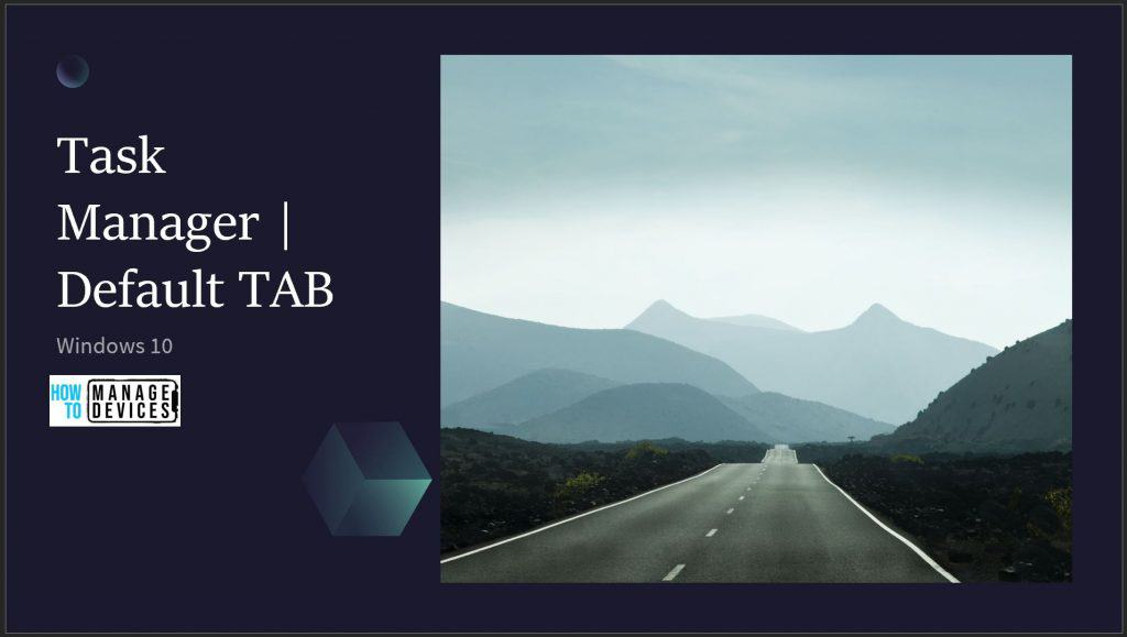 Default Tab Task Manager Win10