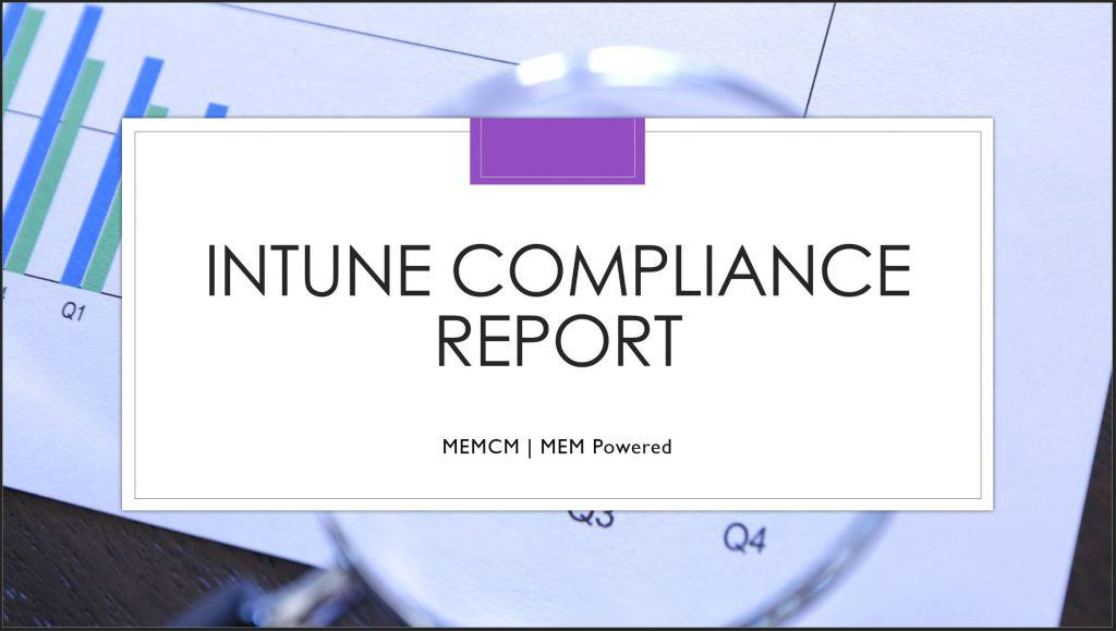 Intune Compliance Report