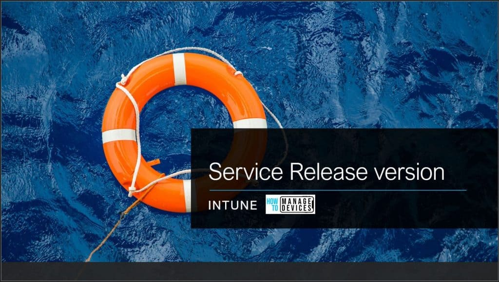 Intune Service Release Version