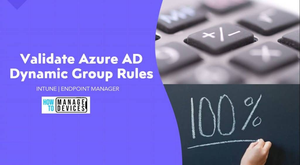 Validate Azure AD Dynamic Group Rules