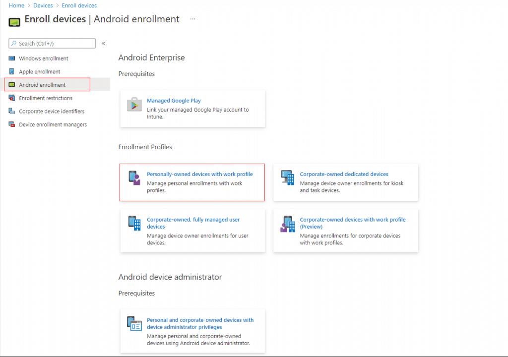 How to Configure Intune Enrollment Setup for Android Enterprise Device management 6
