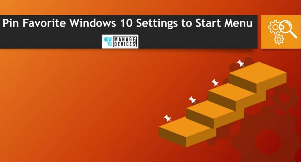 Easily Pin Favorite Windows 10 Settings to Start Menu