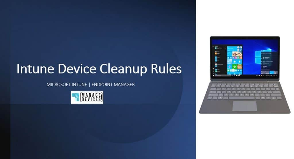 How to Automatically Cleanup Intune Device